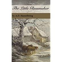 The Little Glassmaker (A Thicket of Tales)