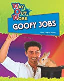 Goofy Jobs (Way Out Work)