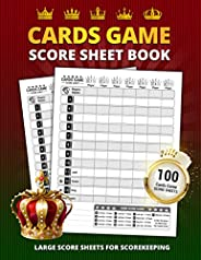 Cards Game Score Sheet Book: 100 Large Score Sheet Pages For Scorekeeping | Large Print Size Cards Games Perso