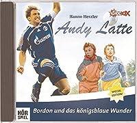 Andy Latte - Bordon und das koenigsblaue Wunder
