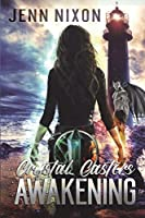 Crystal Casters: Awakening