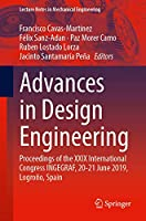 Advances in Design Engineering: Proceedings of the XXIX International Congress INGEGRAF, 20-21 June 2019, Logroño, Spain (Lecture Notes in Mechanical Engineering)