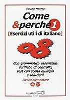 Come e perché. Esercizi utili di italiano