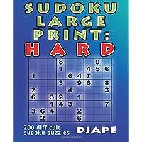 Sudoku Large Print: Hard: 200 difficult sudoku puzzles