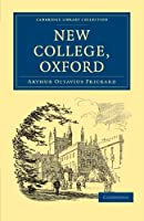 New College, Oxford (Cambridge Library Collection - British and Irish History, General)