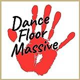 Dance Floor Massive Ⅴ