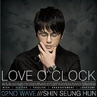 [02ND WAVE]LOVE O'CLOCK