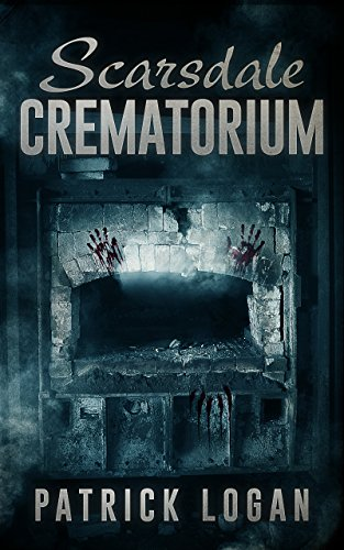 Scarsdale Crematorium (The Haunted Book 4) (English Edition)の詳細を見る