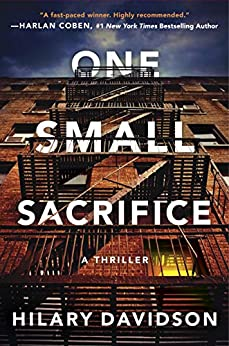 One Small Sacrifice (Shadows of New York Book 1) by [Davidson, Hilary]