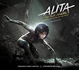 Alita: Battle Angel - The Art and Making of the Movie (Alita Battle Angel Film Tie in)