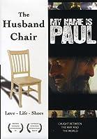 MY NAME IS PAUL/HUSBAND CHAIR