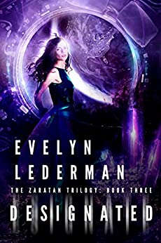Designated (Zaratan Trilogy Book 3) by [Lederman, Evelyn]