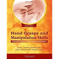 Hand Grasps and Manipulation Skills: Clinical Perspective of Development and Function