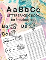ABC Letter Tracing Book for Preschoolers: Alphabet Tracing Workbook for Preschoolers / Pre K and Kindergarten Letter Tracing Book ages 3-5 / Letter Tracing for Preschoolers 100 pages (52 pages letter tracing + 48 pages Handwriting Practice)