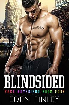 Blindsided (Fake Boyfriend Book 4) by [Finley, Eden]
