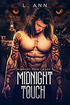Midnight Touch: Midnight Pack - Book 1 by [Ann, L]