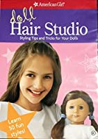 American Girl Doll Hair Studio Styling Tips and Tricks for Your Dolls [並行輸入品]
