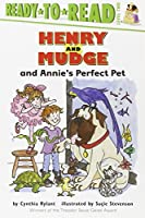 Henry and Mudge and Annie's Perfect Pet (Henry & Mudge)