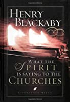 What the Spirit Is Saying to the Churches (LifeChange Books)