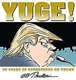 「Yuge!: 30 Years of Doonesbury on Trump (English Edition)」のサムネイル画像