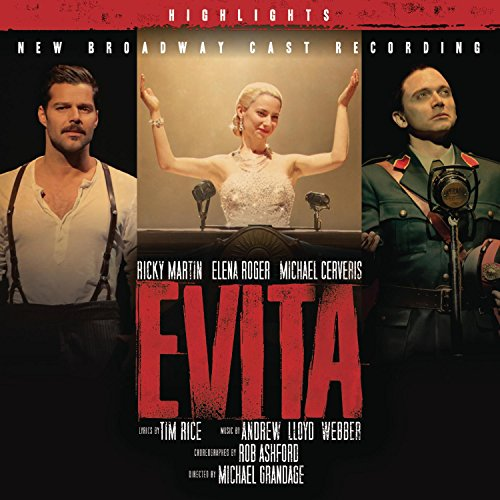 Evita-New Broadway Cast Recording