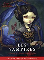 Les Vampires: Ancient Wisdom and Healing Messages from the Children of the Night