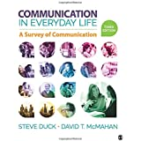 Communication in Everyday Life: A Survey of Communication 3ed