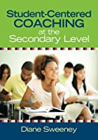 Student-Centered Coaching at the Secondary Level 【Creative Arts】 [並行輸入品]