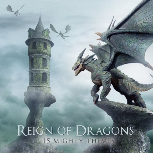 Reign of Dragons - 12 Mighty T...