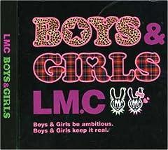 BOYS & GIRLS♪LM.C