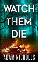 Watch Them Die (Morgan Young)