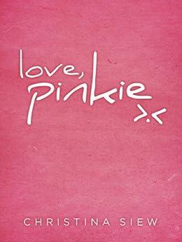 [Siew, Christina]のLove, Pinkie (English Edition)