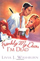 Frankly My Dear, I'm Dead (Literary Tour Series)
