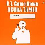 O.T. Come Home/