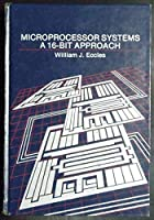 Microprocessors Systems: A 16 Bit Approach【洋書】 [並行輸入品]
