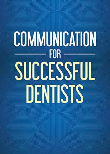 Communication For Successful Dentists (English Edition)