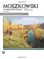 "Moszkowski -- 15 Virtuosic Etudes, ""Per Aspera,"" Op. 72 (Alfred Masterwork Edition) by Unknown(1992-06-01)"