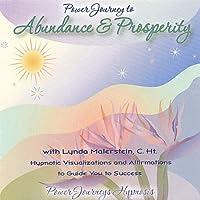 Power Journey to Abundance & Prosperity