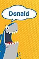 "Donald: Personalized Shark Draw and Write Diary journal notebook featuring 120 pages 6""x9"""
