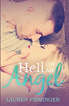 Hell On An Angel (Fated Love Book 2) by [Firminger, Lauren]