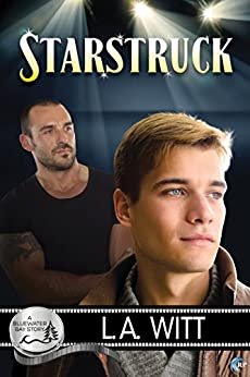 Starstruck (Bluewater Bay Book 1) by [Witt, L.A.]