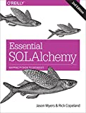 Essential SQLAlchemy: Mapping Python to Databases