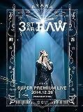 にじいろTour 3-STAR RAW 二夜限りのSuper Premium Live 2014.12.26