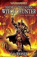 Matthias Thulmann: Witch Hunter (Warhammer)