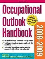 Occupational Outlook Handbook 2008-09 Edition (OCCUPATIONAL OUTLOOK HANDBOOK (MCGRAW))