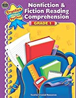 Nonfiction & Fiction Reading Comprehension Grade 1 (Practice Makes Perfect)