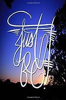 Just Be: Zen Meditation / Mindfulness Journal / Notebook - Blue Sunset