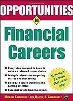 Opportunities in Financial Careers (Opportunities In…Series)