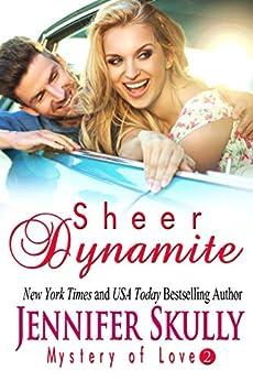 Sheer Dynamite: Mystery of Love, Book 2 by [Skully, Jennifer, Haynes, Jasmine]