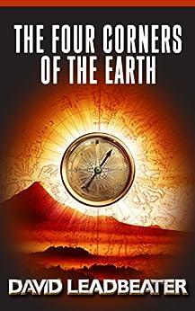 The Four Corners of the Earth (Matt Drake Book 16) by [Leadbeater, David]